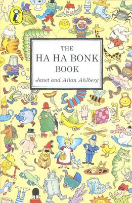 The Ha Ha Bonk Book - Ahlberg, Allan, and Ahlberg, Janet