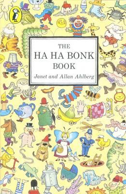 The Ha Ha Bonk Book - Ahlberg, Allan, and Ahlberg, Janet