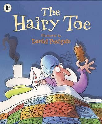 The Hairy Toe - Postgate, Daniel