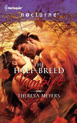 The Half-Breed Vampire - Meyers, Theresa