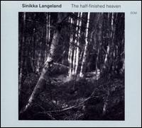 The Half-Finished Heaven - Sinikka Langeland