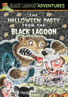 The Halloween Party from the Black Lagoon - Thaler, Mike