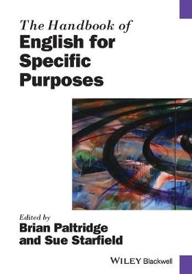 The Handbook of English for Specific Purposes - Paltridge, Brian (Editor), and Starfield, Sue (Editor)
