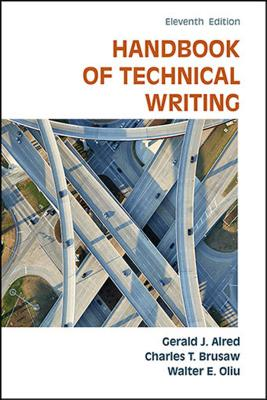 The Handbook of Technical Writing - Alred, Gerald J., and Brusaw, Charles T., and Oliu, Walter E.