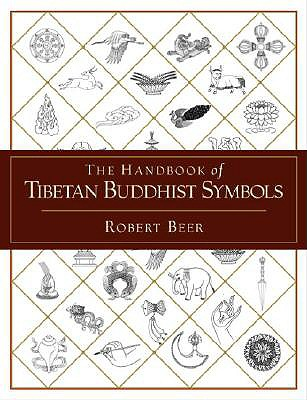The Handbook of Tibetan Buddhist Symbols - Beer, Robert (Translated by)