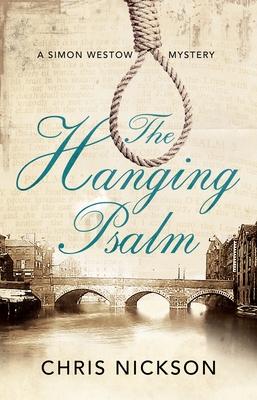 The Hanging Psalm - Nickson, Chris