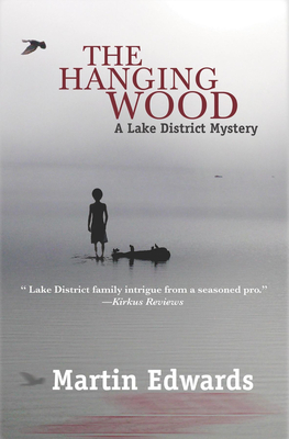 The Hanging Wood: A Lake District Mystery - Edwards, Martin