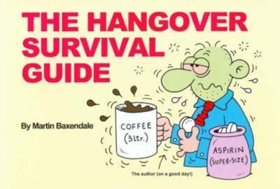 The Hangover Survival Guide - Baxendale, Martin