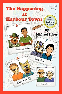 The Happening at Harbour Town: An Ookie Brothers Mystery - Silver, Michael