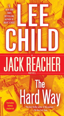 The Hard Way: A Jack Reacher Novel - Child, Lee, New