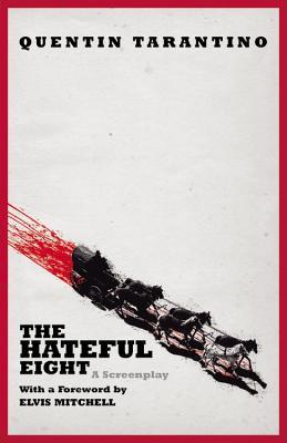 The Hateful Eight - Tarantino, Quentin