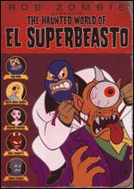 The Haunted World of El Superbeasto - Mr. Lawrence; Rob Zombie