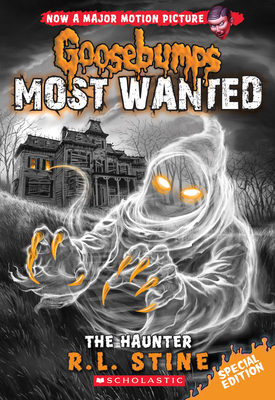 The Haunter (Goosebumps Most Wanted Special Edition #4) - Stine, R L