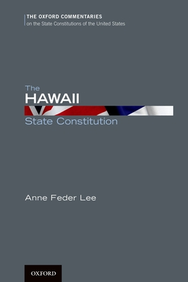 The Hawaii State Constitution - Lee, Anne, Dr.
