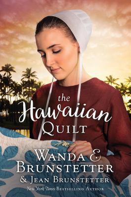 The Hawaiian Quilt - Brunstetter, Wanda E, and Brunstetter, Jean