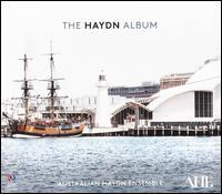 The Haydn Album - Australian Haydn Ensemble; Daniel Yeadon (cello); Erin Helyard (harpsichord); Skye McIntosh (conductor)