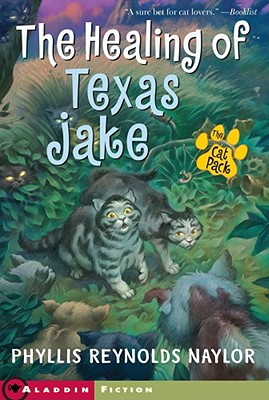 The Healing of Texas Jake - Naylor, Phyllis Reynolds