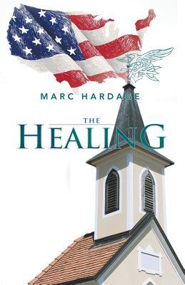 The Healing - Hardage, Marc
