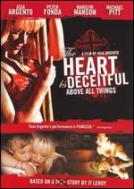 The Heart Is Deceitful Above All Things - Asia Argento