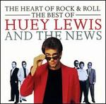 The Heart of Rock & Roll: The Best of Huey Lewis & the News [Chrysalis]