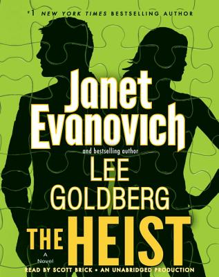 The Heist - Evanovich, Janet, and Goldberg, Lee, and Brick, Scott (Read by)
