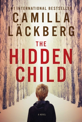 The Hidden Child - Lackberg, Camilla