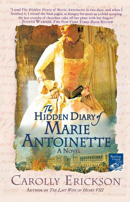 The Hidden Diary of Marie Antoinette - Erickson, Carolly, PhD