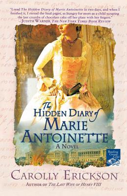 The Hidden Diary of Marie Antoinette - Erickson, Carolly, PhD
