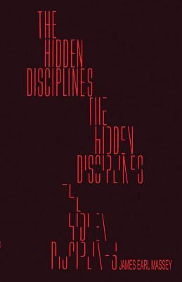 The Hidden Disciplines - James Earl Massey