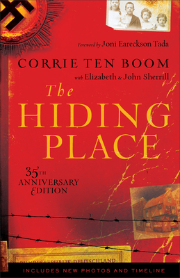 The Hiding Place - Ten Boom, Corrie, and Sherrill, Elizabeth, and Sherrill, John