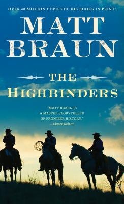 The Highbinders - Braun, Matt
