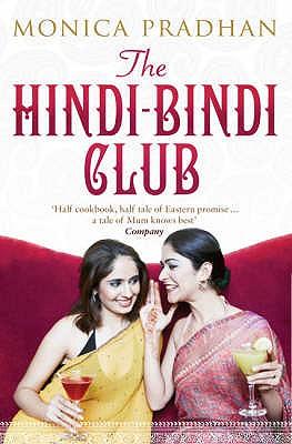 The Hindi-Bindi Club - Pradhan, Monica