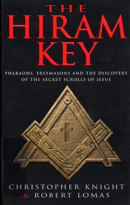 The Hiram Key - Coogan, Tim Pat, and Knight, Christopher, and Lomas, Robert
