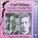 The Historic Carl Nielsen Collection, Vol. 2: Concertos, Orchestral Works