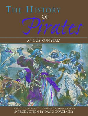 The History of Pirates - Konstam, Angus, Dr.