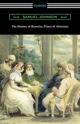 The History of Rasselas, Prince of Abissinia - Johnson, Samuel