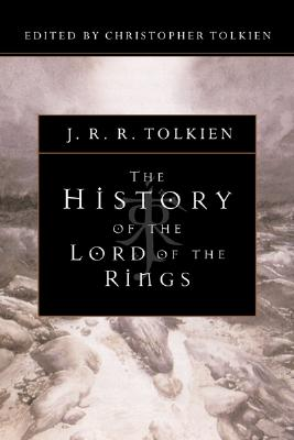 The History of the Lord of the Rings - Tolkien, Christopher (Editor), and Tolkien, J R R
