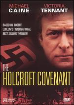 The Holcroft Covenant - John Frankenheimer