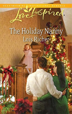 The Holiday Nanny - Richer, Lois