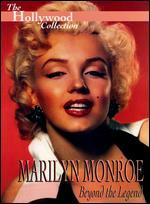 The Hollywood Collection: Marilyn Monroe - Beyond the Legend