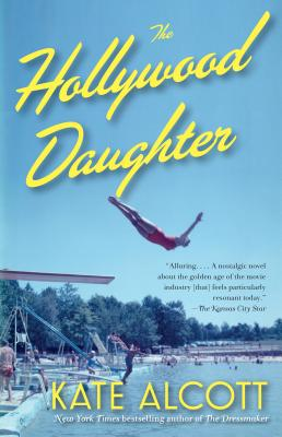 The Hollywood Daughter - Alcott, Kate