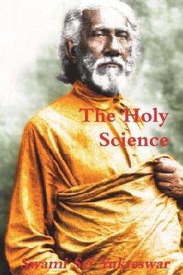The Holy Science - Yukteswar, Swami Sri