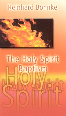 The Holy Spirit Baptism - Bonnke, Reinhard