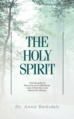 The Holy Spirit - Barksdale, Annie