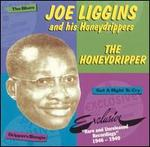 The Honeydripper: Rare and Unreleased Recordings 1946-1949