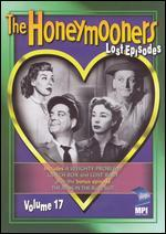 The Honeymooners: Lost Episodes, Vol. 17