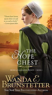 The Hope Chest - Brunstetter, Wanda E