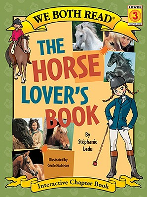 The Horse Lover's Book - Ledu, Stephanie