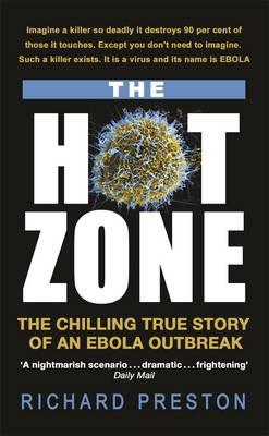 The Hot Zone - Preston, Richard