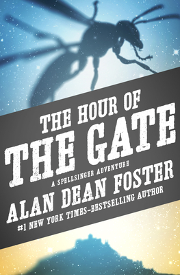 The Hour of the Gate - Foster, Alan Dean